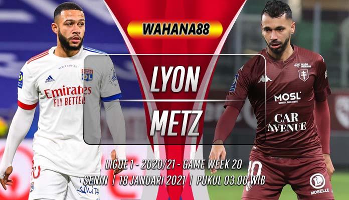 Prediksi Lyon vs Metz 18 Januari 2021