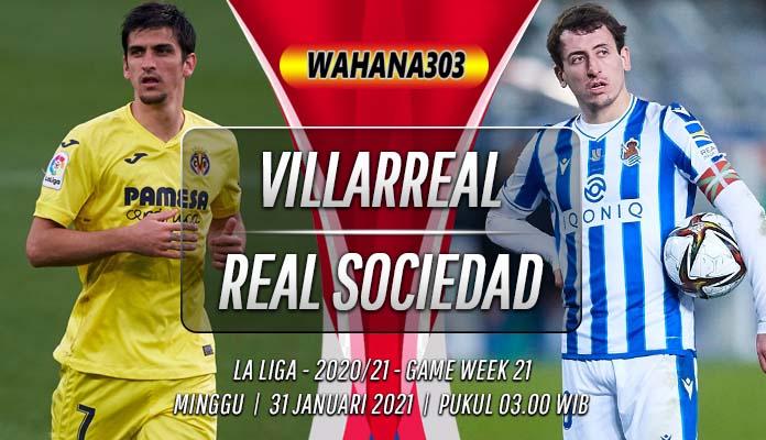 Prediksi Villarreal vs Real Sociedad 31 Januari 2021