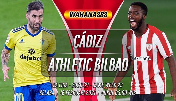 Prediksi Cádiz vs Athletic Bilbao 16 Februari 2021