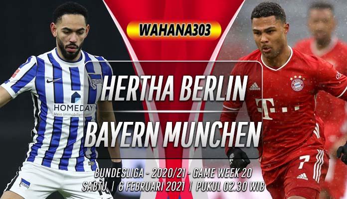 Prediksi Hertha Berlin vs Bayern Munchen 6 Februari 2021