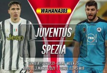 Prediksi Juventus vs Spezia 3 Maret 2021