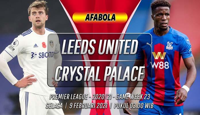 Prediksi Leeds United vs Crystal Palace 9 Februari 2021