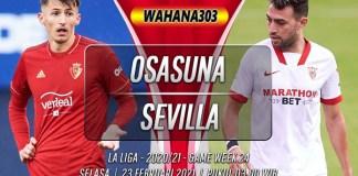 Prediksi Osasuna vs Sevilla 23 Februari 2021