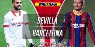 Prediksi Sevilla vs Barcelona 27 Februari 2021