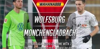 Prediksi Wolfsburg vs Monchengladbach 15 Februari 2021