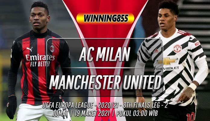 Prediksi AC Milan vs Manchester United 19 Maret 2021