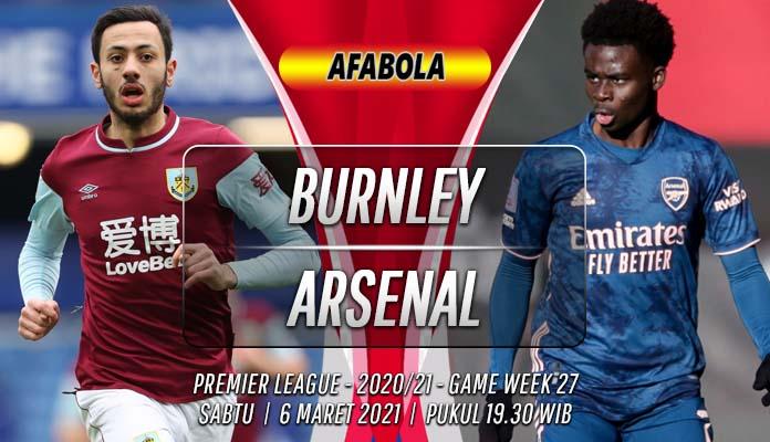 Prediksi Burnley vs Arsenal 6 Maret 2021