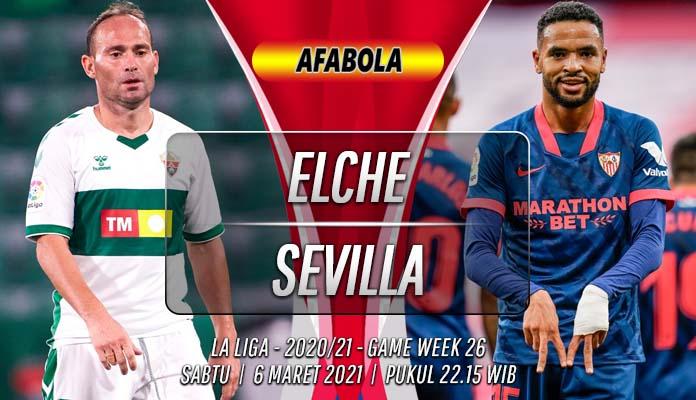 Prediksi Elche vs Sevilla 6 Maret 2021