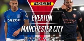Prediksi Everton vs Manchester City 21 Maret 2021