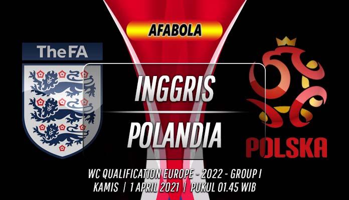 Prediksi Inggris vs Polandia 1 April 2021