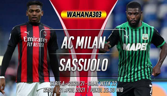 Prediksi AC Milan vs Sassuolo 21 April 2021