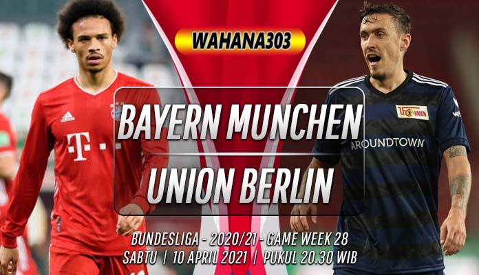 Prediksi Bayern Munchen vs Union Berlin 10 April 2021