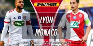 Prediksi Lyon vs Monaco 22 April 2021