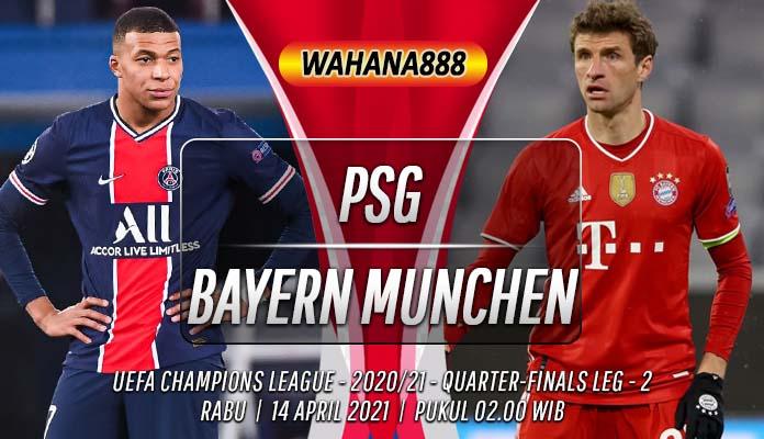Prediksi PSG vs Bayern Munchen 14 April 2021