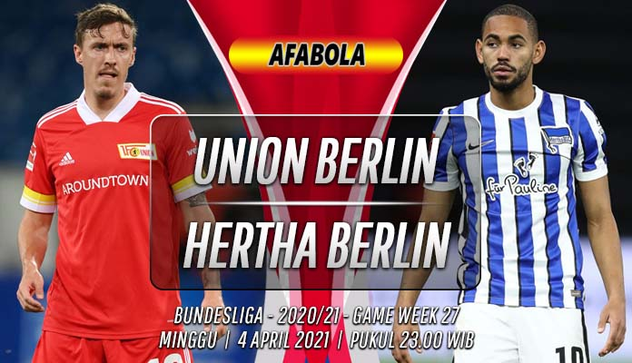 Prediksi Union Berlin vs Hertha Berlin 4 April 2021