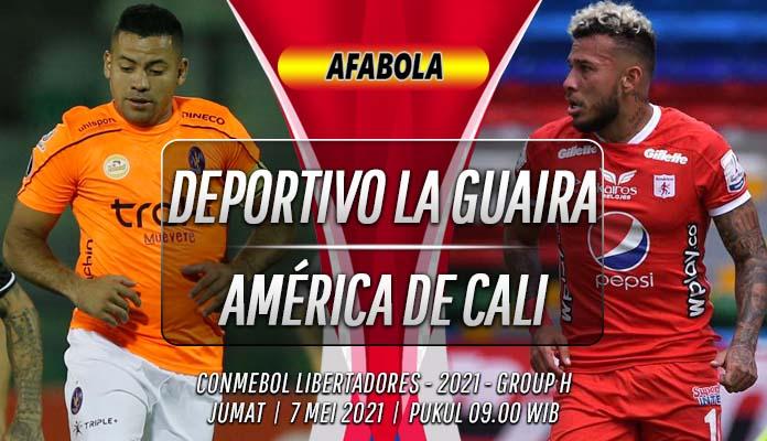 Prediksi Deportivo La Guaira vs América de Cali 7 Mei 2021