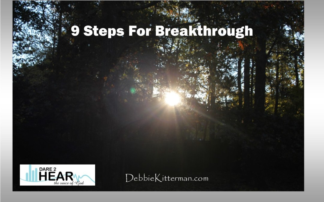 9 Steps for Breakthrough