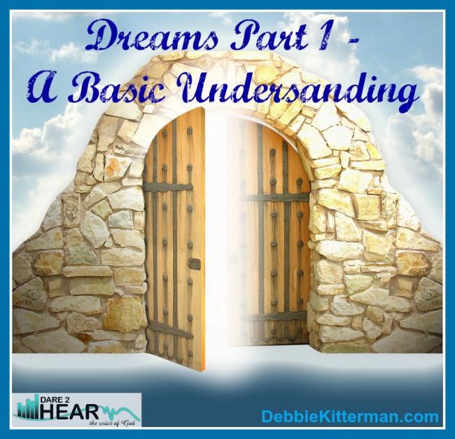 Dreams, Part 1 – A Basic Understanding