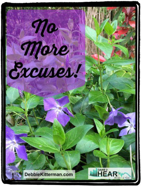 No More Excuses!