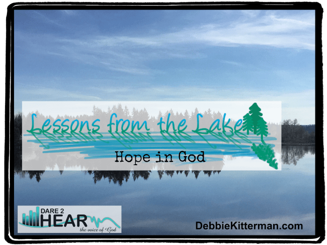 Hope in God – Lessons from the Lake (Vlog) 6.7.16