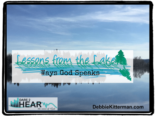 Ways God Speaks (Vlog) – Lessons from the Lake #9