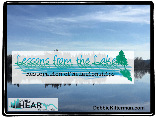 Restoration of Relationships Vlog #15 Lessons from the Lake