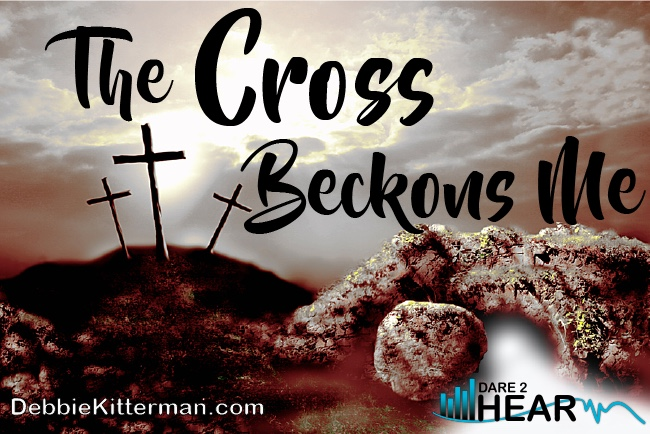 The Cross Beckons Me & Tune In Thursday #7