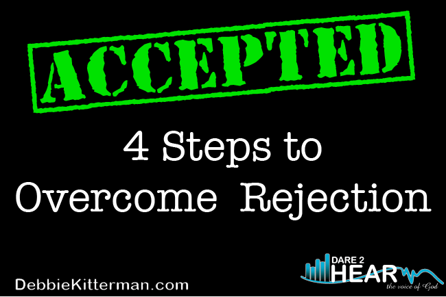 Accepted! 4 steps to Overcome Rejection & Tune In Thursday #52
