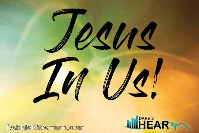 Jesus In Us! & Tune In Thursday #68