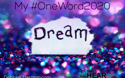 Dream-My #OneWord 2020+ Tune In Thursday #143