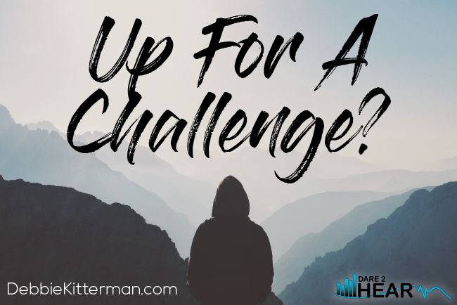 Up For A Challenge? + Tune In Thursday #116