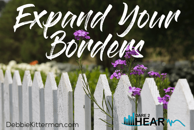 5 Steps to Expand Your Borders + Tune In Thursday #160