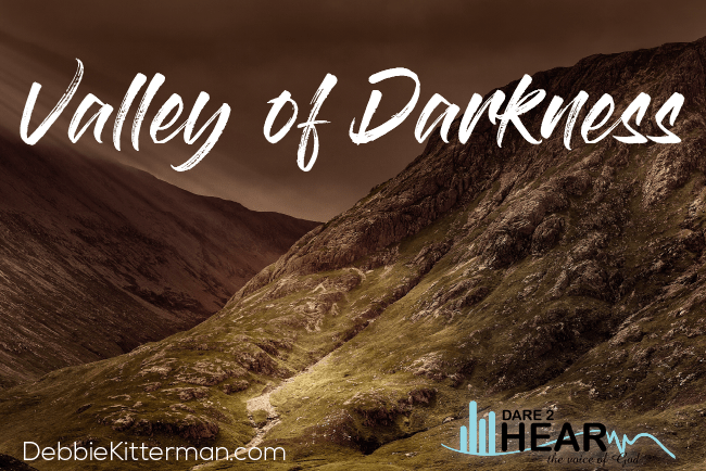 Valley of Darkness + Tune in Thursday #206