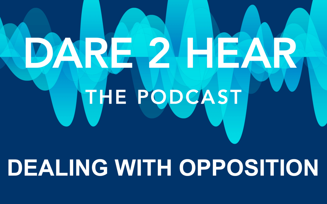 Dealing with Opposition Episode # 113
