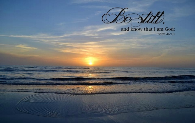 Be still and know that He is God:  20 Verses for Summer
