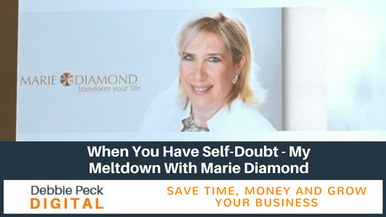 When You Have Self-Doubt – My Meltdown With Marie Diamond