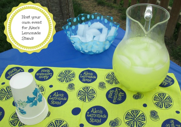 Host your own event for Alex's Lemonade Stand!