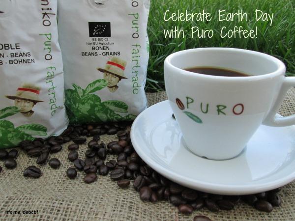 Celebrate Earth Day with Puro Fairtrade Coffee-It's me, debcb!