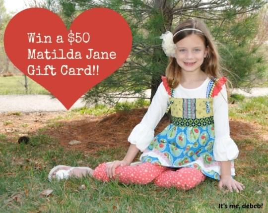 Win a $50 Matilda Jane Gift Card-It's me, debcb!