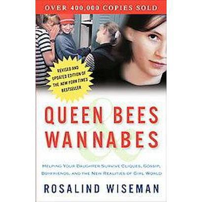 Why every mom should read Queen Bees and Wannabes