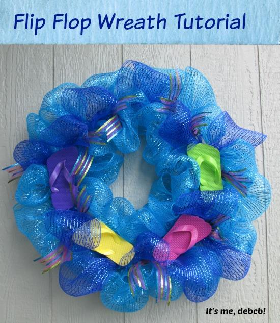 Flip Flop Wreath Tutorial Its Me Debcb