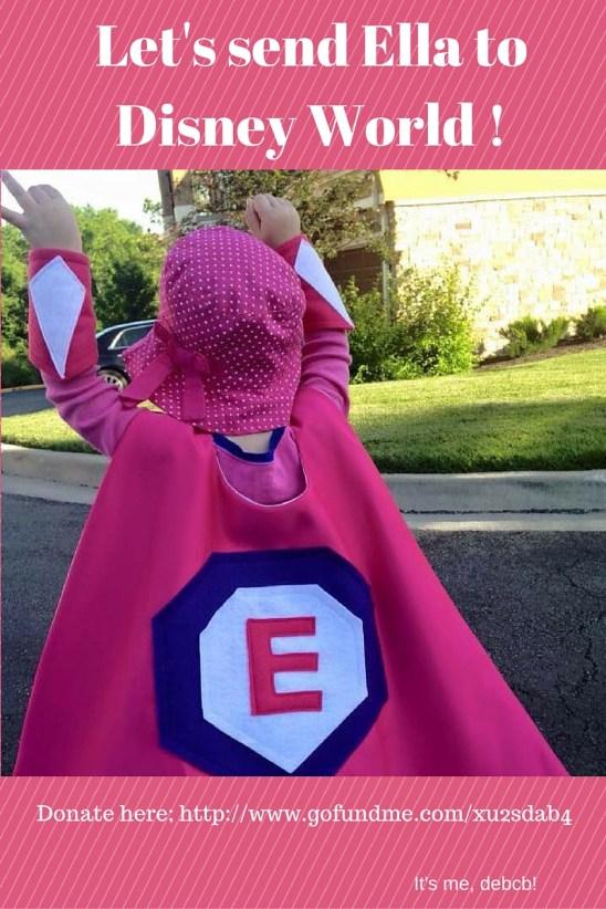 Let's send Ella to Disney World- It's me, debcb~