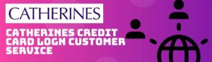 Catherines Credit Card Payment Customer Service