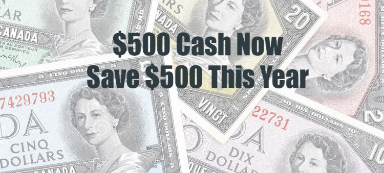 $500 Cash Now Save $500 This Year