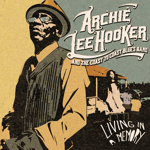 Nieuw album Archie Lee Hooker Living in a Memory