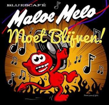 Maloe Melo Moet blijven