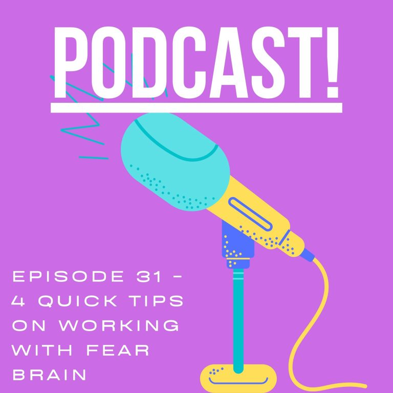 Move With Deb – Episode 31, 4 Quick Tips on Fear Brain