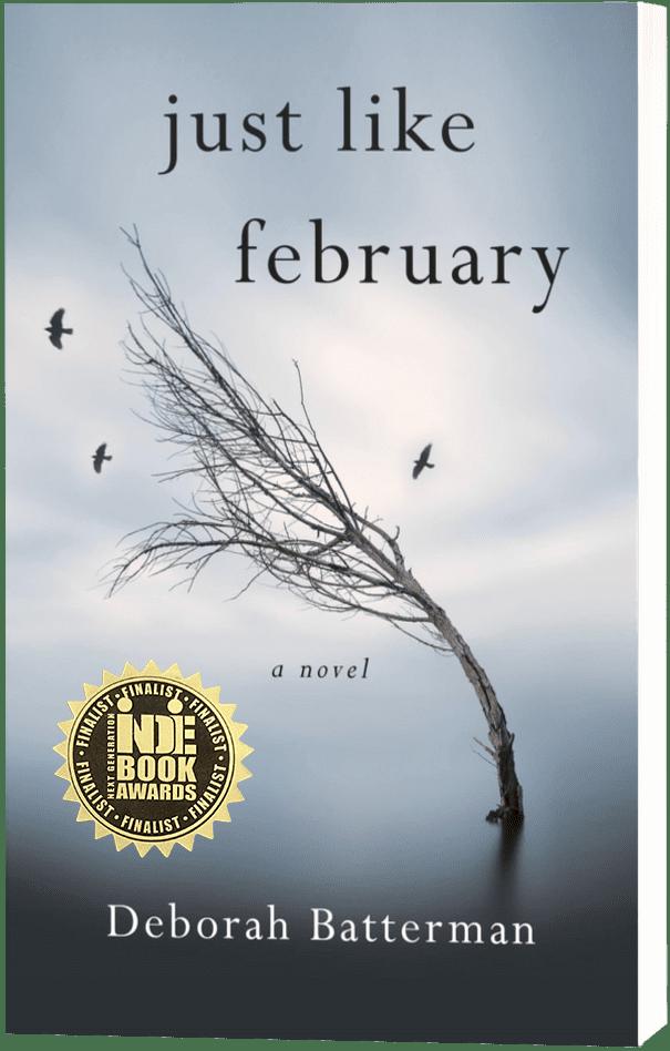 Just Like February - Deborah Batterman