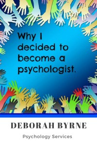 Why I decided to become a psychologist