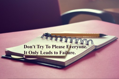 dont-try-to-please-everyone-it-only-leads-to-failure